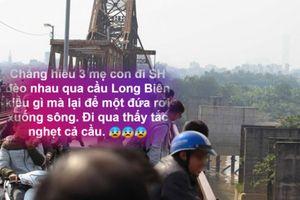 Sự thật chuyện mẹ làm rơi con xuống cầu Long Biên khi hóng mát?