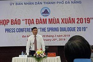 Đà Nẵng: Sẽ ký kết hợp đồng, trao nhiều chứng nhận đầu tư tại Tọa đàm mùa Xuân 2019