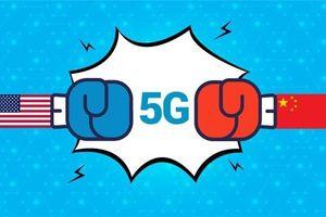 Vì sao mạng di động 5G trở thành chiến trường giữa Mỹ và Trung Quốc?