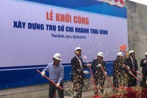 Sacombank khởi công xây dựng trụ sở chi nhánh Thái Bình và phát huy hiệu quả mạng lưới