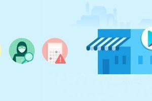 Google thắt chặt kiểm soát ứng dụng trên CH Play