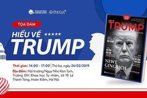 'Hiểu về Trump': Những góc nhìn về đương kim Tổng thống Mỹ
