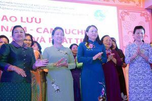 Phụ nữ Việt Nam - Campuchia đoàn kết, hợp tác và phát triển