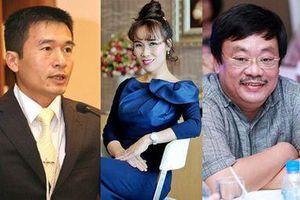 Cần bao nhiêu tiền để thành 'siêu giàu' Việt Nam; 'đế chế' gia đình cựu Thứ trưởng đi lùi