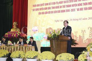Xây dựng Nam Đàn trở thành huyện nông thôn mới kiểu mẫu giai đoạn 2018-2025