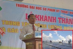 Vĩnh Long: Khánh thành Trung tâm Năng lượng điện mặt trời