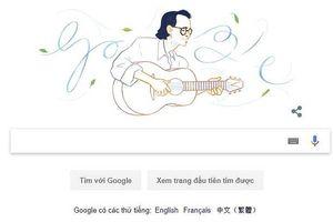 Nhạc sĩ Trịnh Công Sơn được tôn vinh trên trang Google tiếng Việt nhân sinh nhật lần thứ 80