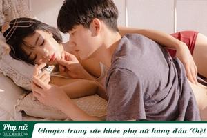 5 'chiêu kín' đơn giản khiến chồng cứ đến đêm là 'nghiện vợ', không sợ 'chán cơm thèm phở'