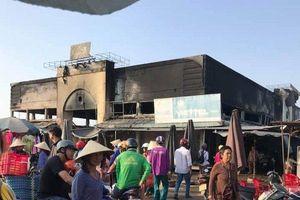 Kiên Giang: Cháy gần 30 ki - ốt chợ, thiệt hại nhiều tỷ đồng