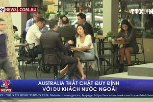 Australia thắt chặt quy định với du khách nước ngoài