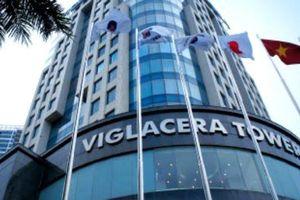 Thoái vốn Viglacera, giá tối thiểu 23.000 đồng/cổ phiếu