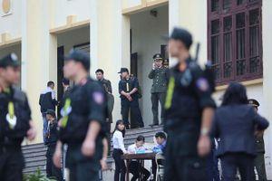 Xét xử phúc thẩm vụ đánh bạc nghìn tỷ: Gần 200 chiến sĩ công an siết chặt an ninh