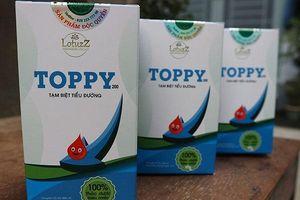 Hàng loạt sản phẩm hỗ trợ tiểu đường bị thu hồi