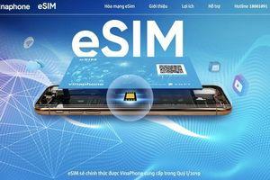 Từ ngày 11/3/2019, VinaPhone cung cấp eSim trên toàn quốc