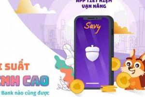 Tiết kiệm mọi lúc mọi nơi, Savy đã thay đổi thói quen tiết kiệm của giới trẻ thế nào?