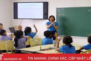 Giáo viên sáng tạo, học trò năng động và tự tin