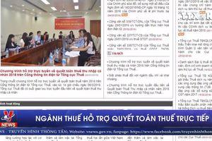 Ngành Thuế hỗ trợ quyết toán thuế trực tiếp