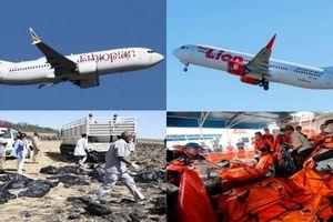 Boeing 737 Max: Từ Indonesia tới Ethiopia, 346 sinh mạng xấu số đã ra đi