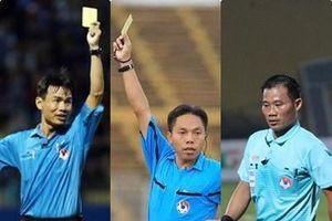 Danh tính 3 trọng tài bị kỷ luật do mắc sai sót tại V.League 2019