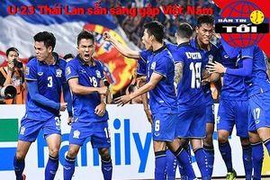 U-23 Thái Lan sẵn sàng đối đầu Việt Nam, HA Gia Lai đi cửa hẹp