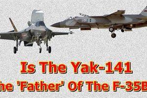 Báo Mỹ thừa nhận F-35B đạo ý tưởng máy bay Liên xô