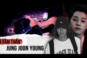 Rùng mình trước sở thích dơ bẩn, bệnh hoạn của Jung Joon Young