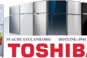 Địa chỉ sửa tủ lạnh Toshiba tốt nhất Hà Nội
