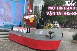 Mô hình tàu vận tải HQ-604 bị Trung Quốc bắn chìm tại vùng biển Gạc Ma