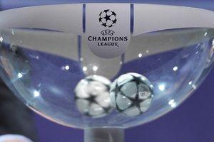 Bốc thăm tứ kết Champions League ở đâu, khi nào?