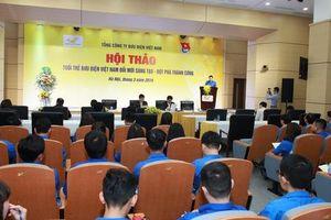 'Tuổi trẻ Bưu điện Việt Nam Đổi mới - Sáng tạo - đột phá thành công'