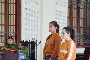 Bé gái 14 tuổi hai lần bị bán sang Trung Quốc trở về tố cáo, chị em hotgirl lĩnh án