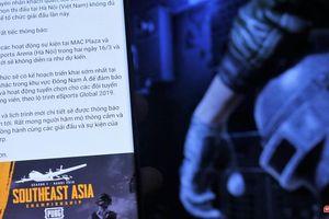Lý do nào khiến giải game PUBG Đông Nam Á tại Việt Nam bị tuýt còi vào phút chót?