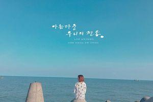 Đẹp tựa phim Hàn tại tọa độ 'sống ảo' chỉ cách Vũng Tàu 70km