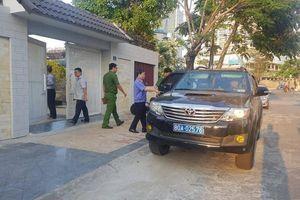 Công an có mặt tại nhà 2 cựu lãnh đạo Sở Tài chính Đà Nẵng sau khởi tố