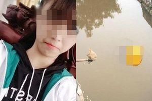Nóng: Phát hiện thi thể nữ sinh lớp 10 mất tích bí ẩn khi đi tập văn nghệ dưới mương
