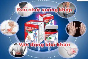 Cẩn trọng với thực phẩm bảo vệ sức khỏe BONEKHOP