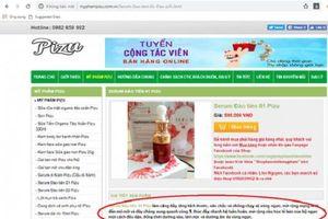 Công ty TNHH Pizu Việt Nam có đang 'thần thánh hóa' mỹ phẩm Pizu?