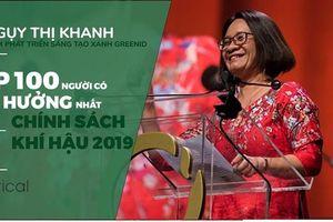 Bà Ngụy Thị Khanh lọt Top 100 người ảnh hưởng nhất thế giới trong lĩnh vực chính sách khí hậu