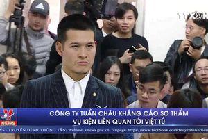Công ty Tuần Châu kháng cáo án sơ thẩm vụ kiện liên quan đến đạo diễn Việt Tú