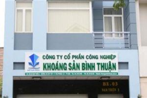 Tạm giữ hình sự nguyên Chủ tịch Cty Khoáng sản Bình Thuận