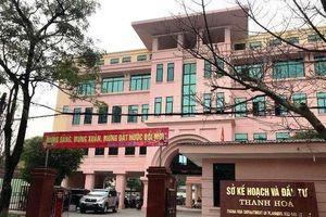 Kiến nghị xử lý Giám đốc và lãnh đạo sở KHĐT Thanh Hóa vì gây khó doanh nghiệp