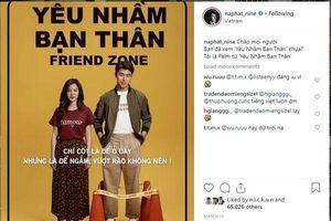 Nine Naphat của 'Friendzone': Giật mình vì tình cảm của fan Việt, cố gắng dùng Google dịch để giao lưu trên Instagram