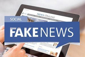 Hệ lụy tin giả (fake news) trên mạng xã hội