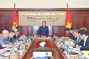 Phó Chủ tịch Quốc hội Phùng Quốc Hiển làm việc với Ngân hàng Nhà nước
