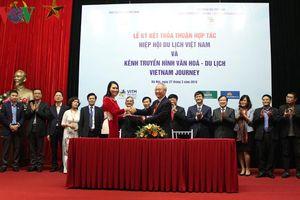 Kênh truyền hình Vietnam Journey ký thỏa thuận hợp tác với Hiệp hội Du lịch