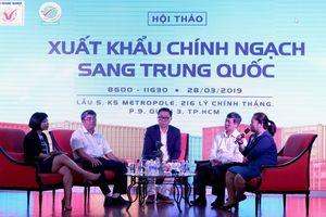 Trung Quốc chỉ nhập chính ngạch 8 loại nông sản Việt