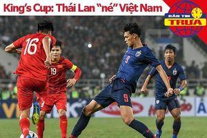 Thái Lan 'né' Việt Nam, El Salvador chưa chắc dự King's Cup