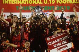 U19 Việt Nam bảo vệ cúp vô địch, tiếp tục gieo sầu cho bóng đá Thái Lan