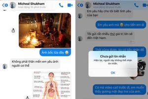 Cô gái Hà Nội xin 20 triệu USD, kẻ giả danh bác sĩ quân đội Mỹ vội vã chặn Facebook