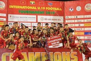 Thắng Thái Lan, đội Việt Nam vô địch Giải bóng đá U19 Quốc tế 2019